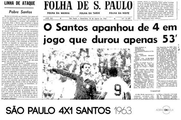 São Paulo 4×1 Santos – Em 1963, o clássico que durou apenas 53 minutos