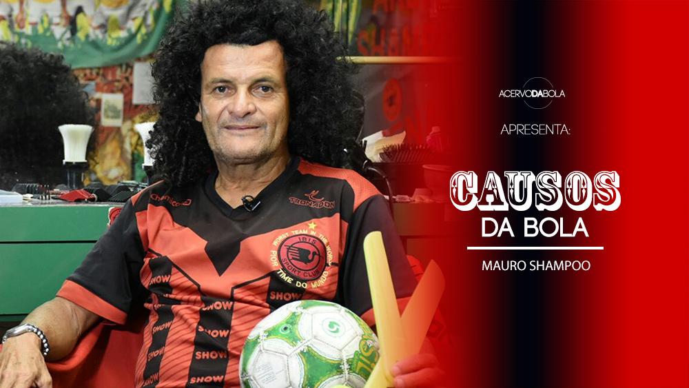 Causos da Bola - Mauro Shampoo - Íbis Sport Club