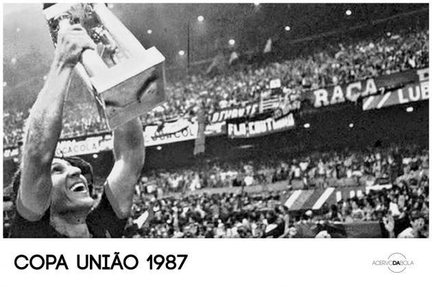 Copa União: as recordações rubro-negras de uma criança em 1987