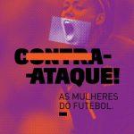 Exposição Contra-Ataque - Museu do Futebol